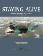 Staying Alive: Dialysis & Kidney Transplant Survival Stories