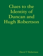 Clues to the Identity of Duncan and Hugh Robertson