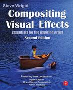 Compositing Visual Effects: Essentials for the Aspiring Artist