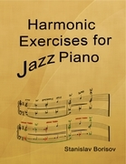 Harmonic Exercises for Jazz Piano