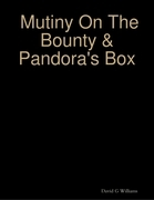 Mutiny On the Bounty & Pandora's Box