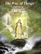 The Way of Things Part Seven - The Way