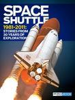 Space Shuttle: Stories from 30 Years of Exploration