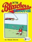In the Bleachers: Baseball