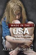 Made in the U.S.A.: The Sex Trafficking of America's Children