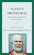 Plato's Protagoras: Translation, Commentary, and Appendices