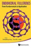 Endohedral Fullerenes: From Fundamentals to Applications