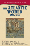 The Human Tradition in the Atlantic World, 1500-1850