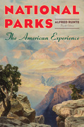 National Parks: The American Experience