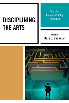 Disciplining the Arts: Teaching Entrepreneurship in Context
