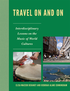 Travel On and On: Interdisciplinary Lessons on the Music of World Cultures