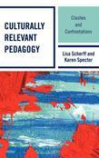 Culturally Relevant Pedagogy: Clashes and Confrontations