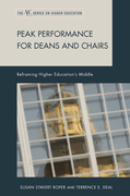 Peak Performance for Deans and Chairs: Reframing Higher Education's Middle