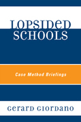 Lopsided Schools: Case Method Briefings