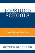 Lopsided Schools: Case Method Briefings