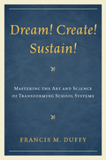 Dream! Create! Sustain!