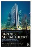 Routledge Companion to Contemporary Japanese Social Theory: From Individualization to Globalization in Japan Today