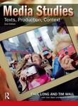 Media Studies: Texts, Production, Context