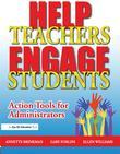 Help Teachers Engage Students: Action Tools for Administrators