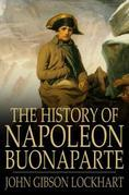 The History of Napoleon Bonaparte
