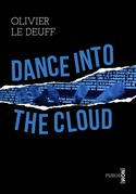 Dance into the Cloud