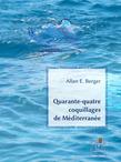 Quarante-quatre coquillages de Méditerranée