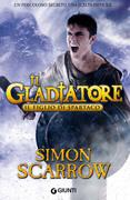 Il Gladiatore. Il figlio di Spartaco