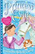 Princess Evie: The Unicorn Riding Camp