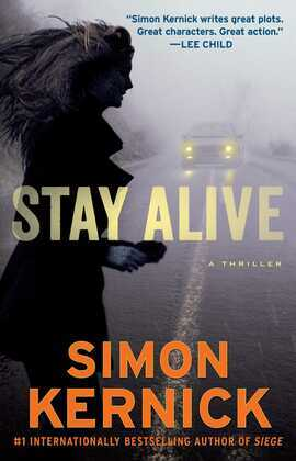 Stay Alive: A Thriller