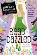 Bead-Dazzled: The Allegra Biscotti Collection