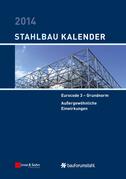 Stahlbau-Kalender 2014: Eurocode 3 - Grundnorm, Außergewöhnliche Einwirkungen