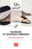 Rumeurs et légendes urbaines