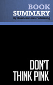 Summary: Don't Think Pink - Lisa Johnson and Andrea Learned