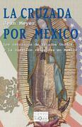 La cruzada por México