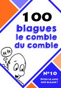 100 blagues le comble du comble