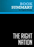 Summary of The Right Nation: How Conservatives Won - John Micklethwait and Adrian Wooldridge