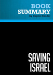 Summary of Saving Israel: How the Jewish People Can Win a War That May Never End - Daniel Gordis