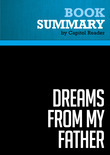 Summary of Dreams From My Father : A Story of Race and Inheritancee