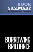 Summary: Borrowing Brilliance - David Kord Murray