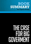 Summary of The Case for Big Goverment - Jeff Madrick