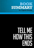 Summary of Tell Me How This Ends: General David Petraeus and the Search for a Way Out of Iraq - Linda Robinson