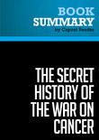 Summary of The Secret History of the War on Cancer - Devra Davis