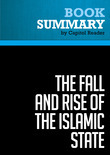 Summary of The Fall and Rise of the Islamic State - Noah Feldman