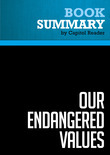 Summary of Our Endangered Values: America's Moral Crisis - Jimmy Carter