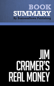 Summary: Jim Cramer's Real Money - James Cramer