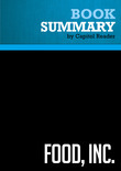 Summary of Food, Inc.: How Industrial Food is Making Us Sicker, Fatter, and Poorer-And What You Can Do About It - Karl Weber
