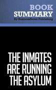 Summary: The Inmates Are Running The Asylum - Alan Cooper