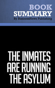 Summary: The Inmates Are Running The Asylum - Alan Cooper