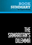 Summary of The Samaritan's Dilemma: Should Government Help Your Neighbor? - Deborah Stone