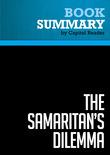Summary of The Samaritan's Dilemma: Should Government Help Your Neighbor? - Deborah Stone